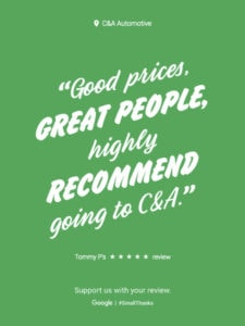 Auto Repair Customer Google Review: Good Prices, Great People, highly Recommend going to C&A.